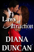 Laws of Attraction by Diana Duncan