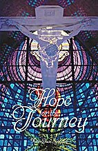 Hope for the Journey by Jack Spaulding