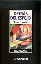 Detrás del espejo by Joan Perucho