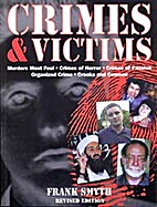 Crimes and Victims by Frank Smyth