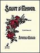 Salut d'Amour (Op. 12) by Edward Elgar