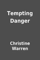 Tempting Danger by Christine Warren