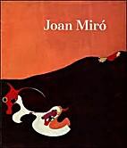 Miro Joan: Retrospective by Joan Miro