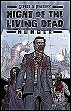 Night of the Living Dead: Hunger (Comic) #1…