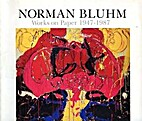 Norman Bluhm: Works on paper 1947-1987 by…