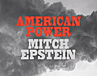 American Power by Mitch Epstein
