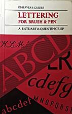 Lettering for Brush and Pen by Albert…