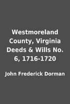 Westmoreland County, Virginia Deeds & Wills…