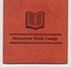 Miniature Book Guage by Frank J. Anderson
