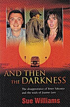 And Then the Darkness by Sue Williams