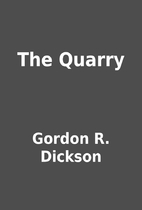 The Quarry by Gordon R. Dickson