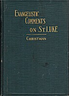Evangelistic Comments on the Gospel…