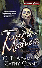 Touch of Madness by C. T. Adams
