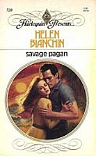 Savage Pagan by Helen Bianchin