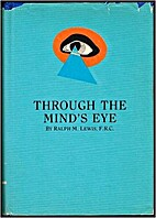 Through the Mind's Eye by Ralph Maxwell…