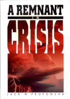 A Remnant in Crisis by Jack W Provonsha