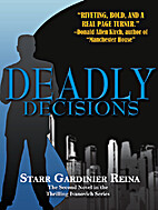 Deadly Decisions (Ivanovich Series) by Starr…