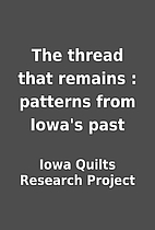 The thread that remains : patterns from…