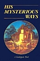 His Mysterious Ways by Guideposts