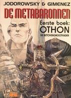La caste des méta-barons, tome 1 : Othon le…