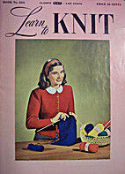 Learn to Knit by The Spool Cotton Company
