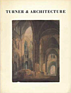 Turner & architecture by J. M. W. Turner