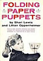 Folding Paper Puppets by Shari Lewis