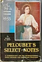 Peloubets Select Notes on the International…