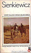 Stary sługa: Hania: Selim Mirza by Henryk…