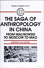 The Saga of Anthropology in China: From…