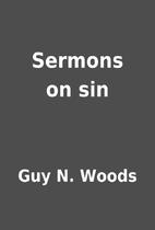 Sermons on sin by Guy N. Woods