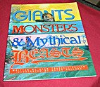 Giants, Monsters, and Mystical Beasts…