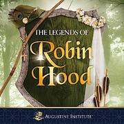The Legends of Robin Hood by Paul McCusker