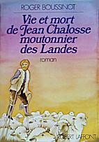 Vie et mort de Jean Chalosse, moutonnier des…