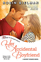 Her Accidental Boyfriend by Robin Bielman
