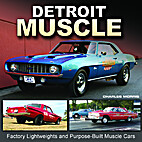 Detroit Muscle: Factory Lightweights and…