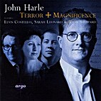 Terror and magnificence [CD] by John Harle