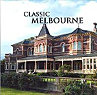 Classic Melbourne by Sheridan Morris