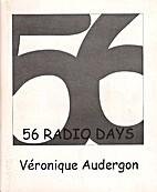 Veronique Audergon: 56 Radio Days