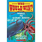 Who Would Win? Whale vs. Giant Squid by…