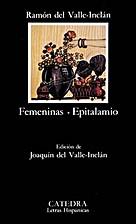 Féminas - Epitalamio by Ramon Maria Del…