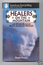 Healers on the Mountain/and Other Myths of…