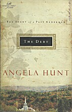 The Debt: The Story of a Past Redeemed by…