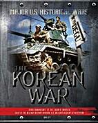 The Korean War (Major U.S. Historical Wars)…