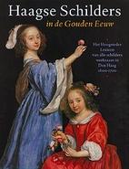 Haagse schilders in de Gouden Eeuw : het…
