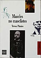 Mascles no masclistes by Teresa Pàmies