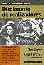 Diccionario de realizadores by Clara Kriger…