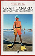 Turen går til Gran Canaria, Fuerteventura…