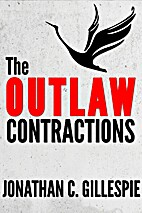 The Outlaw Contractions by Jonathan C…