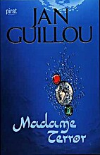 Madame Terror by Jan Guillou